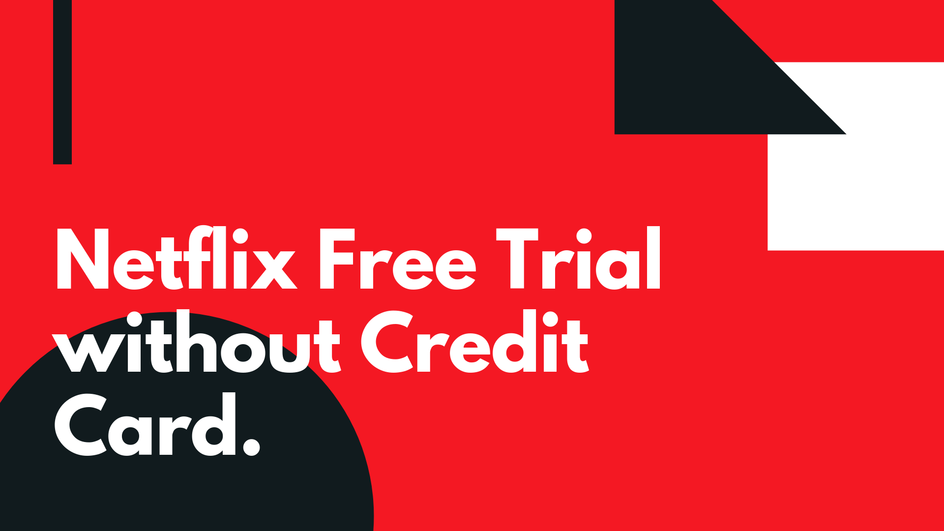 Netflix free Subscription