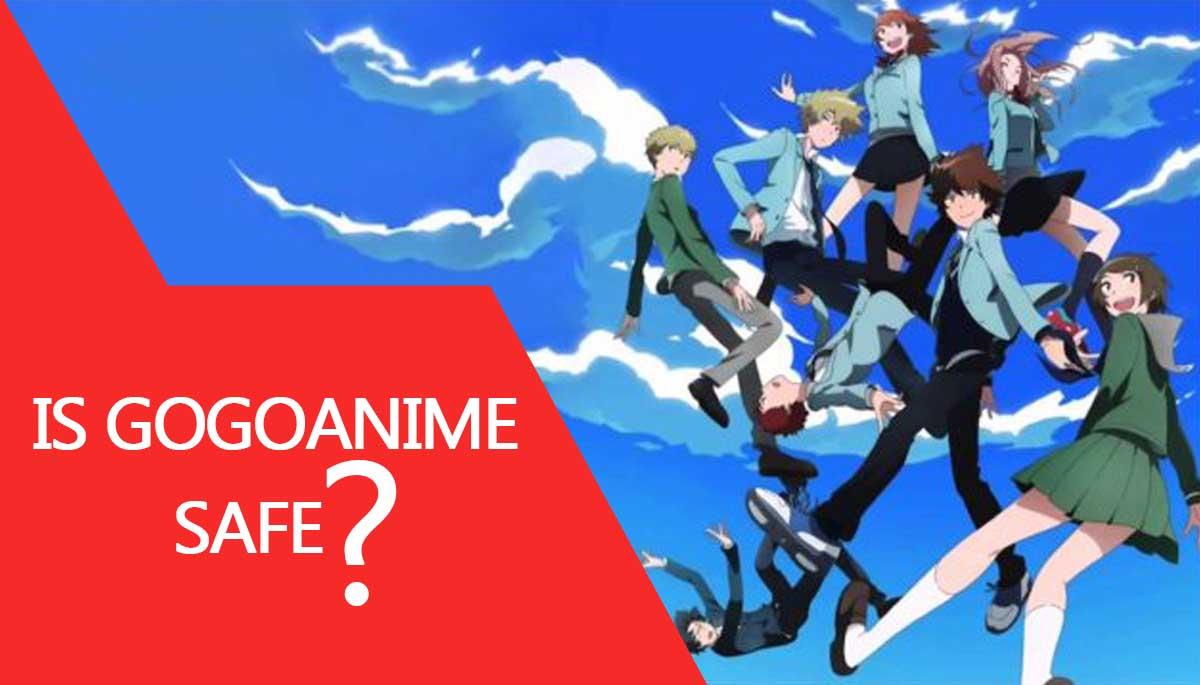 Is GoGoAnime safe